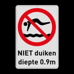 Verbodsbord Verboden te duiken Verbodsbord - verboden te duiken i.v.m. ondiep water