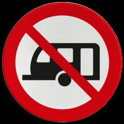 Verbodsbord Verboden voor caravans Verbodsbord - Caravans verboden