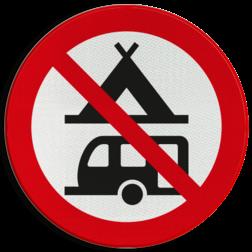 Verbodsbord Verboden te kamperen Verbodsbord - Kamperen verboden