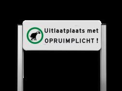 Verkeersbord unit type TS - hondenuitlaatplaats (HUP's) - Opruimen graag!