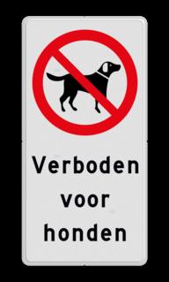 Verkeersbord Verboden voor honden Verkeersbord Verboden voor honden - Picto en tekst
