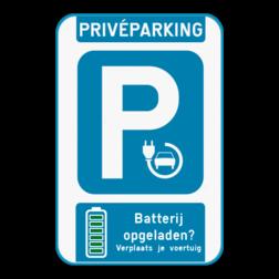 Parkeerbord Parkeerbord voor elektrische voertuigen met de melding om je voertuig te verplaatsen zodra je batterij opgeladen is. Of kies zelf een ander pictogram Parkeerbord - Elektrisch opladen - batterij vol?