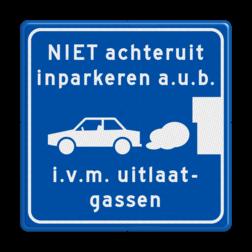 Parkeerbord Verplicht vooruit inparkeren Parkeerbord NIET achteruit inparkeren i.v.m. uitlaatgassen OV PB