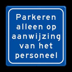 Verkeersbord - parkeren alleen op aanwijzing van het personeel macDonalds, Mc, Donalds, KFC