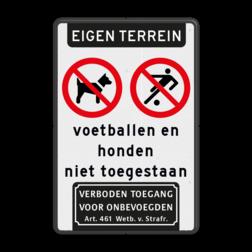 Verkeersbord - Eigen Weg verboden voor honden en om te voetballen