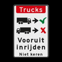 Verkeersbord Vrachtwagens vooruit inrijden of inparkeren Verkeersbord - vrachtwagens vooruit inrijden BT16b-NL trucks, engels, achteruit, inparkeren, vrachtwagen, Front-in, No turnaround, vooruit, inrijden, niet, keren