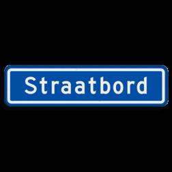 Straatnaambord 10 karakters 600x150 mm NEN 1772 cadeau, kado, straat, eigen bord, straatnaamborden, straatbord, naambord, straatnaam