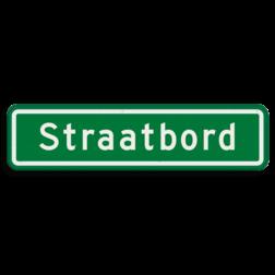 Straatnaambord groen 10 karakters 600x150mm cadeau, kado, straat, eigen bord, straatnaamborden, naambord, straatnaam