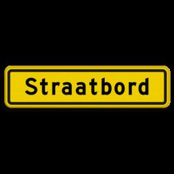 Straatnaambord geel 10 karakters 600x150mm cadeau, kado, straat, eigen bord, straatnaamborden, naambord, straatnaam