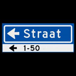 Straatnaambord KOKER 500x200mm - max. 8 karakters - huisnummers en pijl links - NEN1772