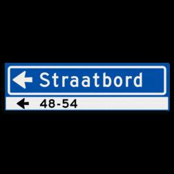 Straatnaambord KOKER 700x200mm - max. 12 karakters - huisnummers en pijl links - NEN1772