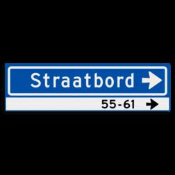 Straatnaambord KOKER 700x200mm - max. 12 karakters - huisnummers en pijl rechts - NEN1772