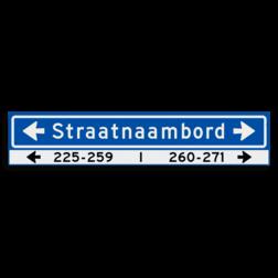 Straatnaambord KOKER 1000x200mm - max. 18 karakters - huisnummers en pijlen links/rechts - NEN1772