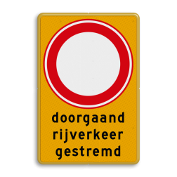 Verkeersbord tijdelijk RVV C01 doorgaand rijverkeer gestremd Tekstbord, gevaar, C1 , doorgaand rijverkeer gestremd