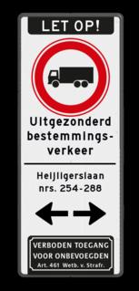 Verkeersbord 400x1000mm et-C07-eigen tekst_art461 parkeerbord, logo, verboden toegang,camera, video, eigen terrein, parkeerverbod, speciale borden, A1