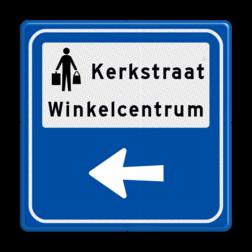 Routebord BW101 (blauw) - 1 picto en tekst met aanpasbare pijl BEW101, Centrum, winkels, shoppen, boodschappen