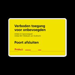 Waarschuwingsbord ProRail - Poort afsluiten (klein) - 300x190mm - klasse 1 reflecterend
