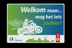 Mottobord rechthoek 3:2  reflecterend - Motor minder geluid + logo Mottobord, motorfiets, snelheid, geluid, gemeente hattem, geldersedijk, hanze stad