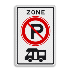 Verkeersbord ZONE parkeerverbod voor campers Verkeersbord RVV E201zb camper E201zbc camper verboden, niet parkeren, geen camper, zone, E201 kampeerwagens