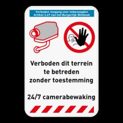 Veiligheidsbord Verboden toegang onbevoegden + camerabewaking 24/7. Pas het ontwerp zelf aan in onze SignEditor. Veiligheidsbord - Camerabewaking - verboden toegang voor onbevoegden