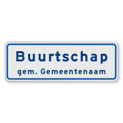 Buurtschapsbord Begin buurtschap van gemeente Buurtschapsbord met gemeentenaam H04b