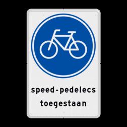 Verkeersbord fietsers en speed-pedelecs toegestaan Verkeersbord G11 fietspad - speed-pedelecs toegestaan G11s
