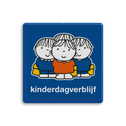 Dick Bruna - Attentiebord  kinderdagverblijf Nijntje, vvn, school, schoolzone, kinderdagverblijf, crèche, creche, Miffy