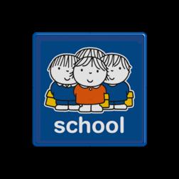Dick Bruna - Attentiebord  school Nijntje, vvn, school, schoolzone, Miffy, basisschool