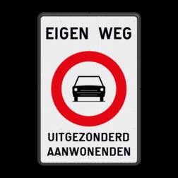 Verbodsbord België C05 - EIGEN WEG + eigen tekst parkeerbord, verboden te parkeren, eigen terrein, parkeerverbod, wegsleepregeling, eigen tekst invoeren, uitrit vrijlaten, E1, BT29