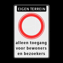 Bord Eigen terrein - geslotenverklaring C1 + eigen tekst Bord verboden in te rijden - RVV C1(C01) met eigen tekst parkeerbord, eigen terrein, fluor, geel, RVV C01, parkeren,  vrij invoerbare tekst, C1