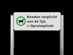 Informatiebord ALUMINIUM unit, Honden verplicht aan de lijn Honden uitlaten, poep, aangelijnd, opruimen