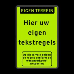 Tekstbord  met banner en pictogram Fluor geel-groen / zwarte rand, (RAL 9005 - zwart), Eigen terrein, Hier uw , eigen, tekstregels, Op dit terrein