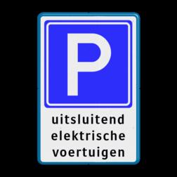 Verkeersbord Hier is de desbetref- fende parkeerplaats gereserveerd voor een elektrisch voertuig (met een stekker), deze hoeft echter niet bezig te zijn met opladen. Verkeersbord RVV E04 + tekstregels - Parkeerplaats voor elektrische auto's BE04d Parkeerbord, parkeerplaats, eigen plaats, parkeren, RVV E04, p bord, BW101 SP19 - autolaadpunt, autolaadpunt, oplaadpalen, oplaadpaal, BE04, elektrisch, Opladen, Laadpaal