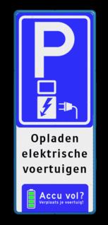 Verkeersbord parkeren elektrische voertuigen + accu vol? - BE04f BE04fa E08o - oplaadpunt -, Opladen, elektrische, voertuigen, Pijlen links - rechts - omlaag, Parkeerbord, parkeerplaats, eigen plaats, parkeren, RVV E04, p bord, BW101 SP19 - autolaadpunt, autolaadpunt, oplaadpalen, oplaadpaal, BE04, elektrisch, Opladen, Laadpaal