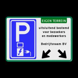 Parkeerbord elektrische voertuigen - eigen tekst - pijlen Wit / blauwe rand, (RAL 5017 - blauw), E01, EIGEN TERREIN (banner), Parkeren geschiedt, voor eigen risico, de, eigenaar aanvaardt geen, enkele aansprakelijkheid, voor ontvreemding, en/of beschadiging, van uw eigendommen.,  Wegsleepregeling pictogram,   Verboden toegang Art. 461