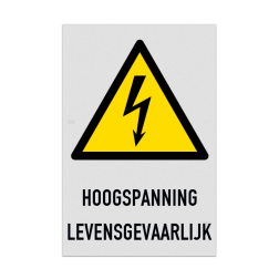 Waarschuwingsbord W012 - Gevaar voor elektrische spanning Waarschuwingsbord W012 - HOOGSPANNING LEVENSGEVAARLIJK Veiligheidsbord, HOOGSPANNING, LEVENSGEVAARLIJK,