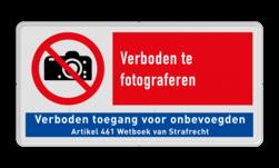 Verbodsbord P029 - Verboden te fotograferen + verboden toegang Verboden, camera, foto, fotograferen, niet, toegestaan, verboden, onbevoegden, geen, toegang, nen, iso, richtlijnen, veiligheid, symbolen, pictogrammen, V15, P029