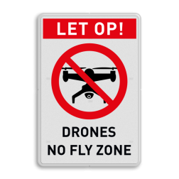 Verbodsbord No fly zone Drones Verbodsbord - Drones no fly zone Wit / rode rand, (RAL 3020 - rood), ZONE (banner), No drones - Geen drone,  No fly zone , drones!