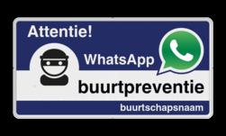 WhatsApp Attentie Buurtpreventie Informatiebord 05t - L209wa Whats App, WhatsApp, watsapp, preventie, attentie, buurt, L209, wijkpreventie, straatpreventie, dorpspreventie