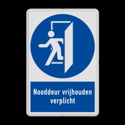 Verbodsbord MG30 - Nooddeur vrijhouden verplicht Verbodsbord MG30 - Nooddeur vrijhouden met tekst veiligheid, bord, instructies, verboden, toegang, onbevoegden, niet, toegestaan