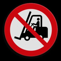 Product Geen heftrucks toegestaan Veiligheidspictogram - Verboden voor industriële voertuigen - P006 heftruck, machine, apparaat, vorkheftrucks