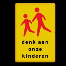 Verkeersbord RVV L303 denk aan onze kinderen L303 let op, pas op, spelende kinderen, school, L303