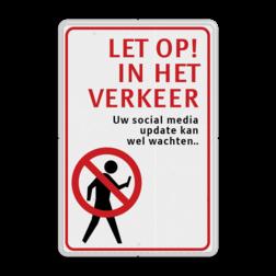 Verkeersbord Verboden te duiken Verkeersbord LET OP in het verkeer - Social Media soepbord, bellen verboden, mobiele telefoon, uitschakelen, mobiel bellen, verboden, C1