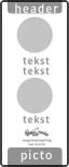koptekst  -  verkeersteken - 2 tekstregels - verkeersteken - 2 tekstregel - pictogram - ondertekst